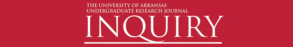 Inquiry: The University of Arkansas Undergraduate Research Journal