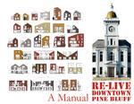 Re-Live Downtown Pine Bluff by Community Design Center